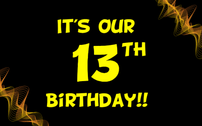It's Our 13th Birthday!